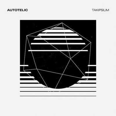 TAKIPSILIM BY AUTOTELIC